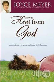 How To Hear From God: Learn To Know His Voice Joyce Meyer | Books & Games for sale in Lagos State