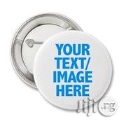 Button Badges For Parties And Political Campaign | Stationery for sale in Lagos State, Ikeja