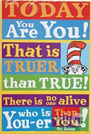 "Dr. Seuss ""There Is No One Alive Who Is You-er Than You! Poster 