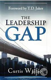 Leadership Gap: Motivate And Organize A Great Ministry Team | Books & Games for sale in Lagos State, Surulere