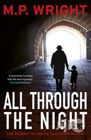 All Through The Night - Novel By M.P Wright | Books & Games for sale in Lagos State, Surulere