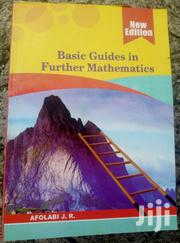 Basic Guides in Further Mathematics by J. R. Afolabi | Books & Games for sale in Lagos State, Ikeja