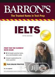 Barron IELTS Prep For The Current IELTS Exam 6th Edition | Books & Games for sale in Lagos State
