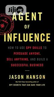 Agent Of Influence By Jason Hanson | Books & Games for sale in Lagos State, Ikeja