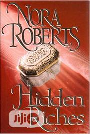 Hidden Riches - Novel By Nora Roberts | Books & Games for sale in Lagos State, Surulere