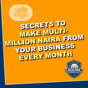 Secrets To Make Multi - Million Naira From Your Business Monthly | Classes & Courses for sale in Lagos State, Lagos Island