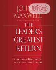 The Leader's Greatest Return By John C. Maxwell | Books & Games for sale in Lagos State, Oshodi-Isolo