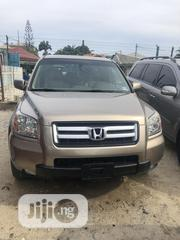 Honda Pilot 2007 EX-L 4x4 (3.5L 6cyl 5A) Gold   Cars for sale in Lagos State, Lekki Phase 1