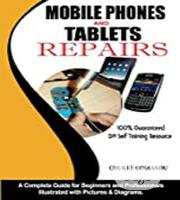 How to Repair and Maintain Mobile Phones Tablets [E-Book] | Books & Games for sale in Ondo State, Akure