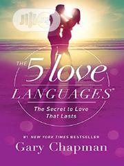 The 5 Love Languages: The Secret To Love That Lasts [E-BOOK] | Books & Games for sale in Ondo State, Akure