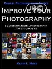 50 Essential Digital Photography Tips Techniques [E-Book] | Books & Games for sale in Ondo State, Akure