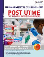 Federal University Of Technology, Akure Post UTME Past Questions/Ans | Books & Games for sale in Lagos State, Oshodi-Isolo