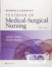 Textbook Of Medical-surgical Nursing | Books & Games for sale in Lagos State, Surulere