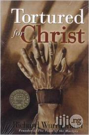 Tortured For Christ By Richard Wurmbrand | Books & Games for sale in Lagos State, Ikeja