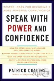 Speak With Power And Confidence By Patrick J. Collins | Books & Games for sale in Lagos State, Ikeja