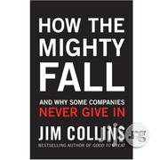 How The Mighty Fall By Jim Collins | Books & Games for sale in Lagos State, Ikeja
